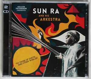 SUN RA & HIS ARKESTRA / TO THOSE OF EARTH & OTHER WORLDS / 2 X CD SET / 2015