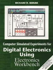 Computer Simulated Experiments for Digital Electronics Using Electronics