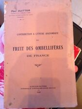 etude anatomique du fruit des ombellifere de France / Paul Guitter