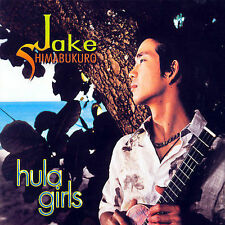 Hula Girls; Jake Shimabukuro 2007 CD, Hawaiian, Ukelele, Hitchhike Records Very