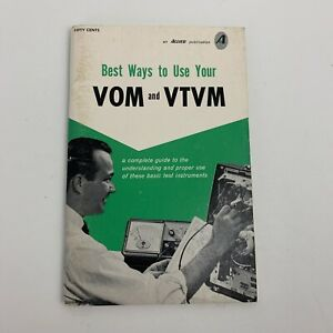 Allied Best Ways to Use Your VOM and VTVM Paperback Book A Complete Guide To The