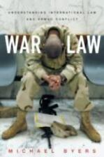 War Law: Understanding International Law and Armed Conflict: By Byers, Michael