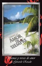 ''Tributo Al Amor de Siempre'' : Poemas y Versos de Amor de Gerardo Rosado by...
