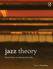 Jazz Theory: From Basic to Advanced Study by Dariusz Terefenko Paperback Book (E