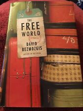 The Free World David Bezmozgis ( Signed 1st Edition)