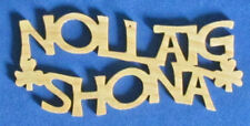 Nollaig Shona Christmas Ornament - Merry Christmas In Irish - Hand Cut From Ash