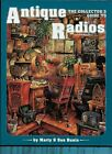 Collector's Guide Antique Radios By Marty & Sue Bunis, 175 Pages Soft Bound 1991