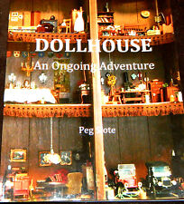 """""""DollHouse: An Ongoing Adventure"""" Book - Signed by Author"""