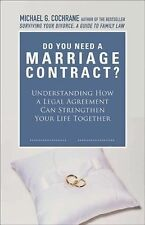Do We Need a Marriage Contract: Understanding How a Legal Agreement Can Strength