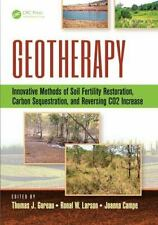 Geotherapy: Innovative Methods of Soil Fertility Restoration, Carbon Sequestra..