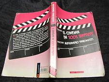 Il cinema in 1001 battute Alessandro Paronuzzi 1° ediz. Stampa Alternativa 2009