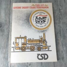 150 LET - SEVERNI DRAHY CISARE FERDINANDA - CSD - #A61