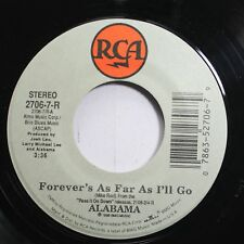 Country Nm! 45 Alabama - Forever' S As Far As I'Ll Go / Starting Tonight On Rca
