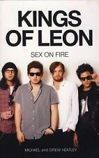 The Kings of Leon: Sex On Fire New Edition