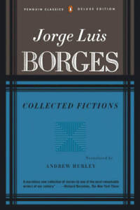 Collected Fictions - Paperback By Borges, Jorge Luis - GOOD