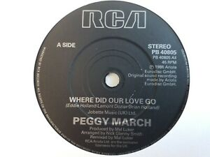 """Peggy March - Where Did Our Love Go - 7"""" Vinyl Single"""