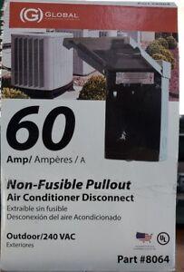 Global 60 ampnon fusible pullout A/C disconnect Part #8064 outdoor/240VAC