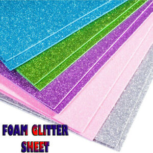 1-10 Sheets Of A4 GLITTER FOAM Art Craft Kids Childrens Thick Shiny Glittery