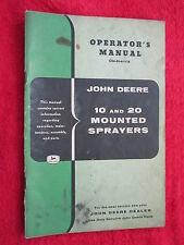 VINTAGE ORIGINAL JOHN DEERE 10 & 20 MOUNTED SPRAYERS OPERATORS MANUAL