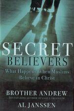 Secret Believers  When Muslims Believe in Christ Al Janssen Christian Book