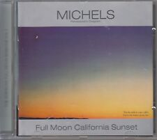 Michels / Full Moon California Sunset [Original Recording Remastered] (NEU)