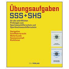 Übungen und Aufgaben, Sportseeschifferschein SSS + SHS # DSV, ISBN 9783884124680