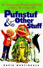 Pufnstuf & Other Stuff: The Weird and Wonderful World of Sid & Marty-ExLibrary