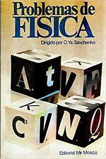 PROBLEMAS DE FISICA - O. Ya. Sávchenko (Editorial MIR)