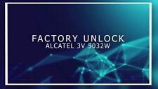 Unlock Remote Alcatel 3V 5032W T-Mobile Metro-Pcs / FRP SERVICE