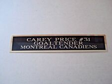 Carey Price Canadiens Engraved Nameplate For A Signed Hockey Stick Case 1.5 X 8