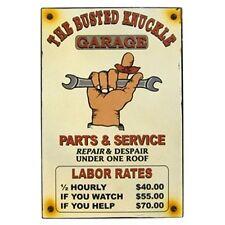 BUSTED KNUCKLE Labor Rates - Embossed Metal Tin Sign - Man Cave Garage Bar Shop.