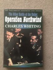 The Other Battle of the Bulge: Operation Northwind HB Charles Whiting