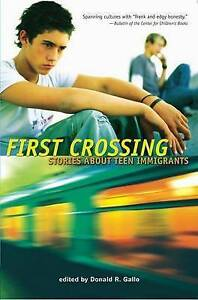 First Crossing: Stories About Teen Immigrants by Candlewick Press,U.S. (Paperbac