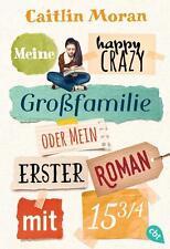 R*13.02.2017 Meine happy crazy Großfamilie oder Mein erster Roman mit 15 3/4