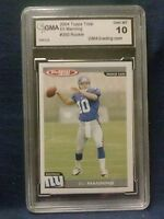 ROOKIE CARD GRADED 10 2004 TOPPS TOTAL ELI MANNING #350 ROOKIE NY GAINTS