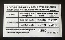 VW MK2 Golf GTI VR6 G60 16V Combustible Aleta Pegatina de la presión del neumático 535 010 052 H