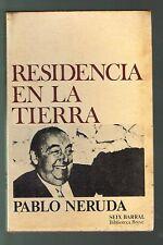Pablo Neruda Residencia En La Tierra Poemas Chile 1976 Seix Barral Nobel Prize