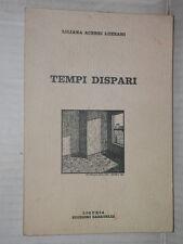 TEMPI DISPARI Liliana Acerbi Luzzani Edizioni Sabatelli 1980 libro di poesia