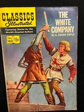 Classics Illustrated #102 The White Company A.C Doyle (Hrn 101) 1st 1952 Vg+ ink
