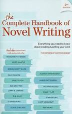 The Complete Handbook of Novel Writing : Everything You Need to Know about Creat