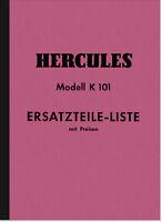 Hercules K 101 Ersatzteilliste Ersatzteilkatalog K101 Spare Parts List Catalogue