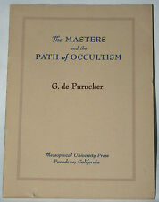 The Masters and the Path of Occultism - G. de Purucker (1954 paperback)