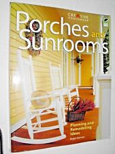 PORCHES AND SUNROOMS : Planning and Remodeling Ideas