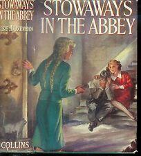 VINTAGE - ELSIE J. OXENHAM - STOWAWAYS IN THE ABBEY (HCDJ; 1st Edition 1940)