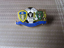 LEEDS United v YEOVIL Town League One 2008 - 2009 FOOTBALL Pin Badge