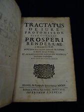 Tractatus de iure protomiseos Prosperi Renedllae - Napoli 1717