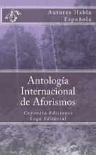 Antología Internacional de Aforismos : Cuponeta Ediciones by Autores Habla...