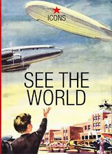 See the World - ICONS - Taschen 2002 Bildband Softcover