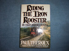 RIDING THE IRON ROOSTER by Paul Theroux/1st Ed/HCDJ/Travel/Railroads