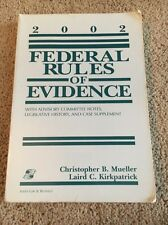 Federal Rules of Evidence 2002 Edition : With Advisory Committee Notes